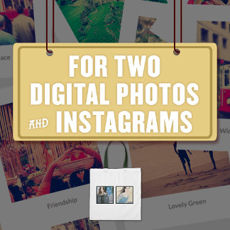 For Two (2) Digital Photos & Instagrams